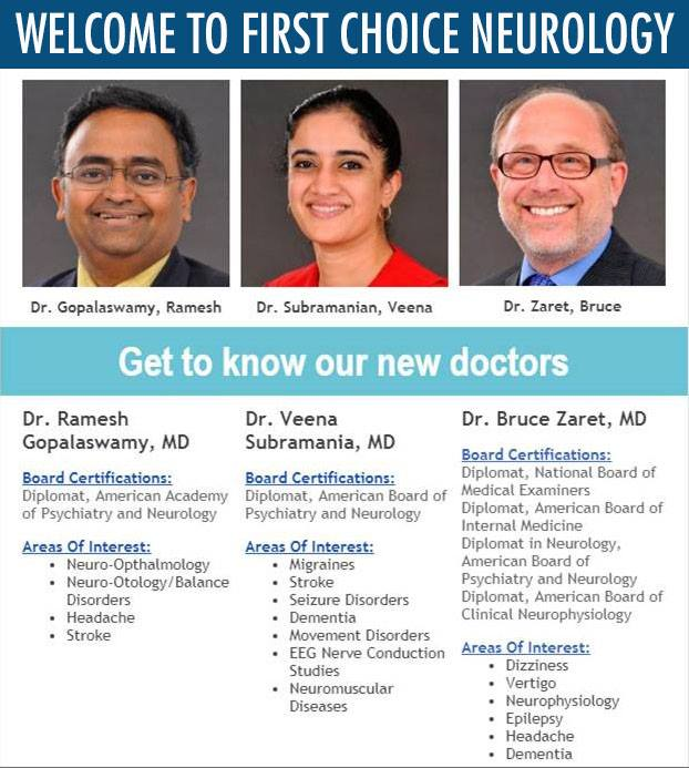 New to First Choice Neurology - Dr. Ramesh Gopalaswamy, Dr. Veena Subramanian, and Dr. Bruce Zaret